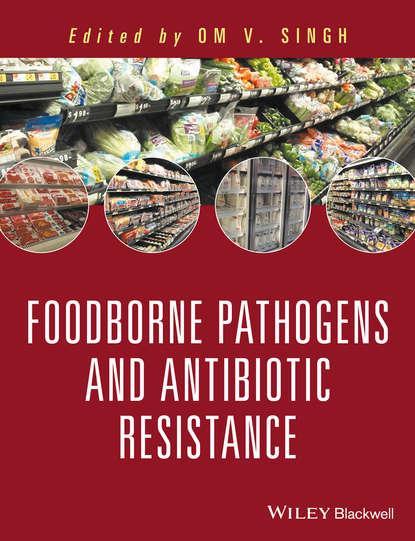 jian wang chemical analysis of antibiotic residues in food Om V. Singh Food Borne Pathogens and Antibiotic Resistance