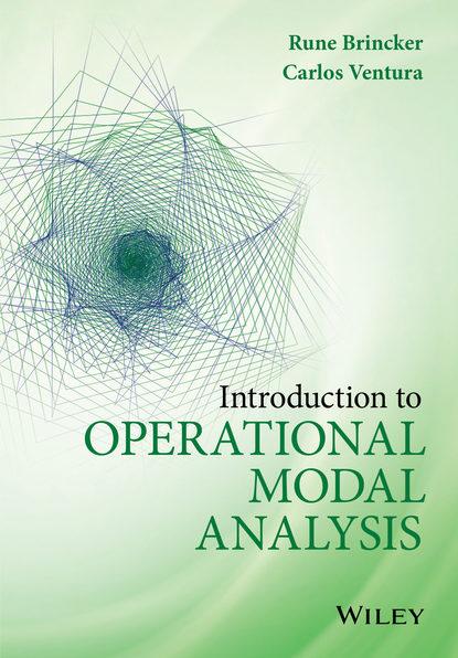 цены Rune Brincker Introduction to Operational Modal Analysis