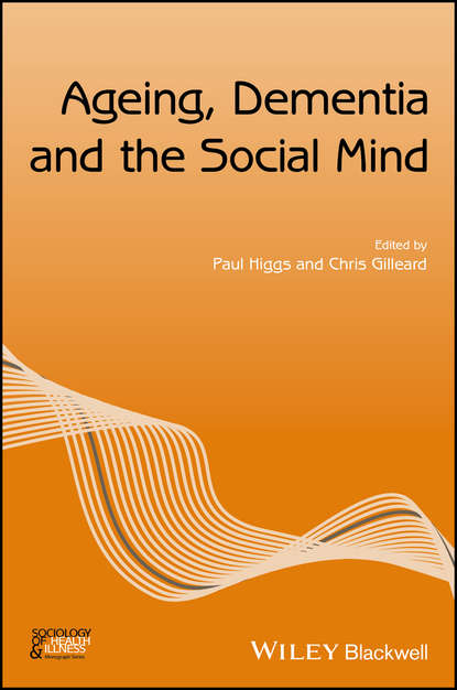 Фото - Группа авторов Ageing, Dementia and the Social Mind группа авторов critical realism and humanity in the social sciences
