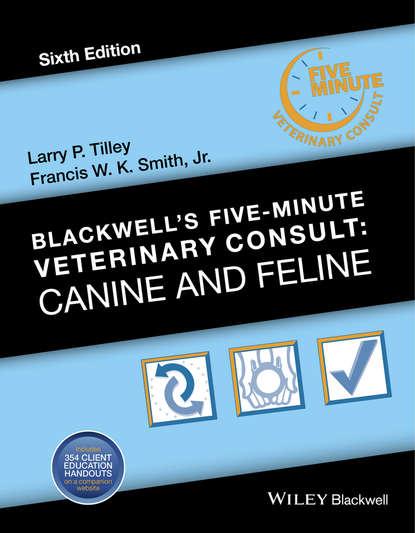 Группа авторов Blackwell's Five-Minute Veterinary Consult lynelle r johnson clinical canine and feline respiratory medicine