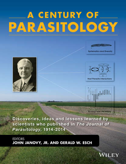 John Janovy, Jr. A Century of Parasitology. Discoveries, ideas and lessons learned by scientists who published in The Journal of Parasitology, 1914-2014