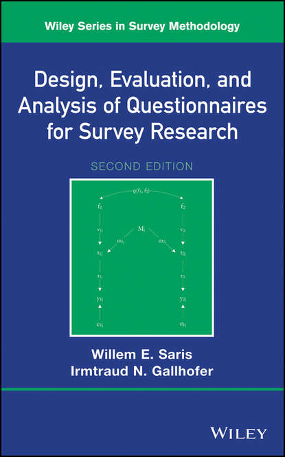 Willem Saris E. Design, Evaluation, and Analysis of Questionnaires for Survey Research цена 2017