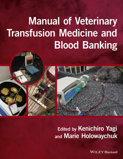Группа авторов Manual of Veterinary Transfusion Medicine and Blood Banking jeffrey mccullough transfusion medicine