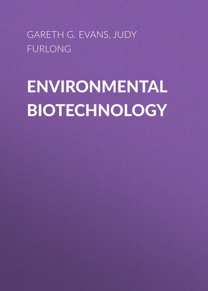 Gareth G. Evans Environmental Biotechnology the environmental toolkit for teachers