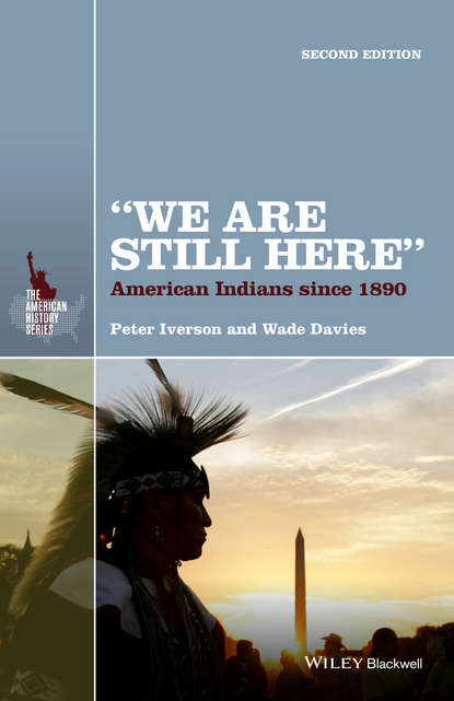 Peter Iverson We Are Still Here. American Indians Since 1890 fiell charlotte fiell peter design of the 20th century