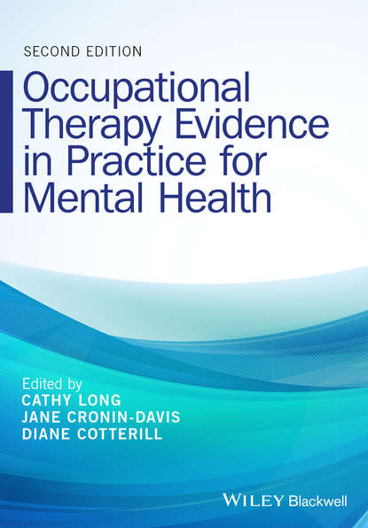 Cathy Long Occupational Therapy Evidence in Practice for Mental Health gerardus blokdyk basic occupational health services a complete guide 2020 edition