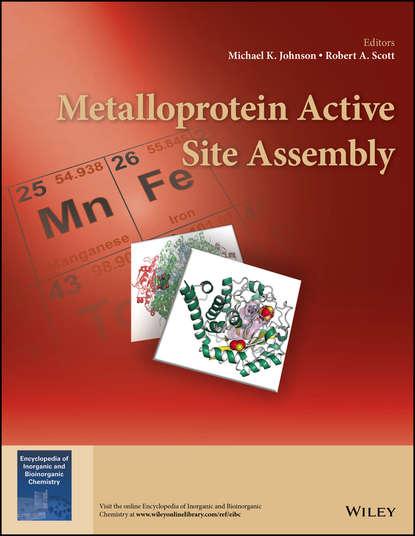 Группа авторов Metalloprotein Active Site Assembly группа авторов active metals