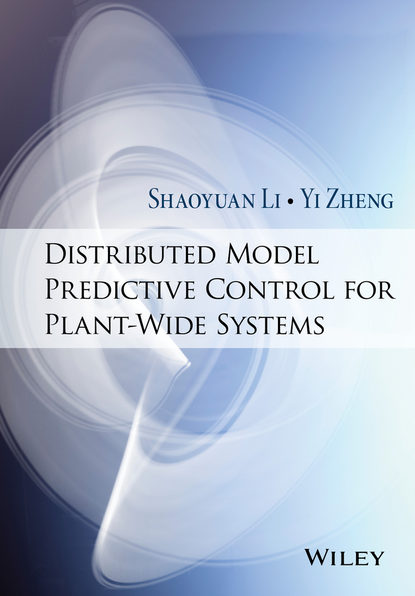Shaoyuan Li Distributed Model Predictive Control for Plant-Wide Systems comprehensive coordination chemistry ii