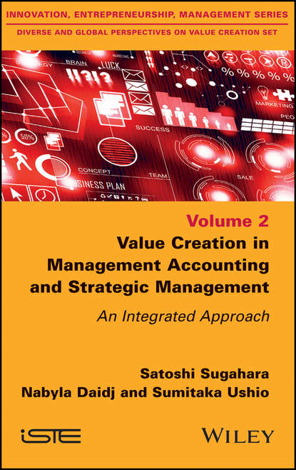 Фото - Nabyla Daidj Value Creation in Management Accounting and Strategic Management. An Integrated Approach martin kunc strategic analytics integrating management science and strategy