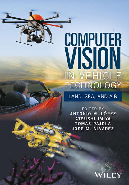 Atsushi Imiya Computer Vision in Vehicle Technology. Land, Sea, and Air daniel lélis baggio opencv computer vision with java
