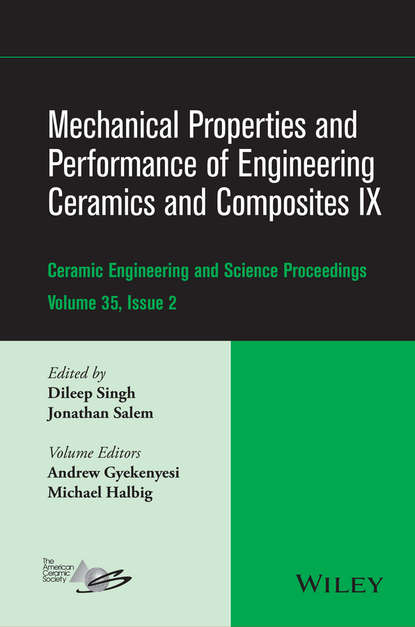 Группа авторов Mechanical Properties and Performance of Engineering Ceramics and Composites IX группа авторов advances in bioceramics and porous ceramics vi