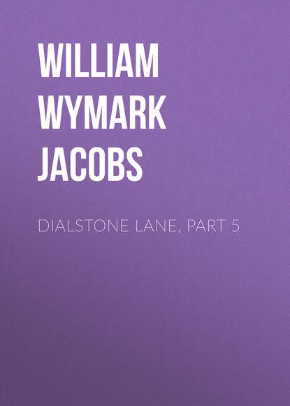 Dialstone Lane, Part 5