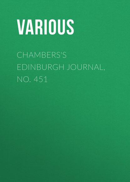 Chambers\'s Edinburgh Journal, No. 451