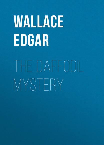 Wallace Edgar The Daffodil Mystery куртка black daffodil