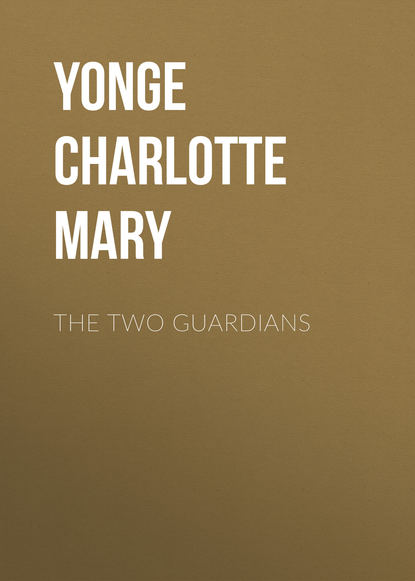 Yonge Charlotte Mary The Two Guardians недорого