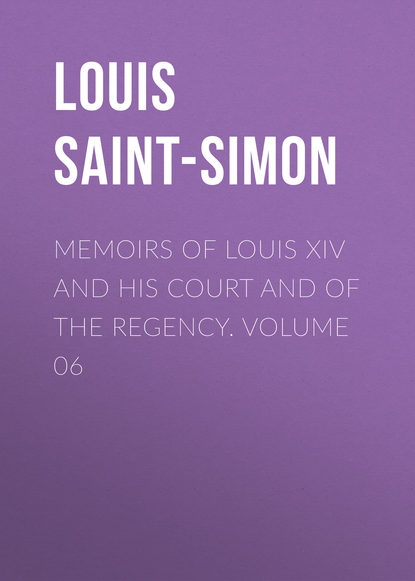 Louis Saint-Simon Memoirs of Louis XIV and His Court and of the Regency. Volume 06 the art glass of louis comfort tiffany