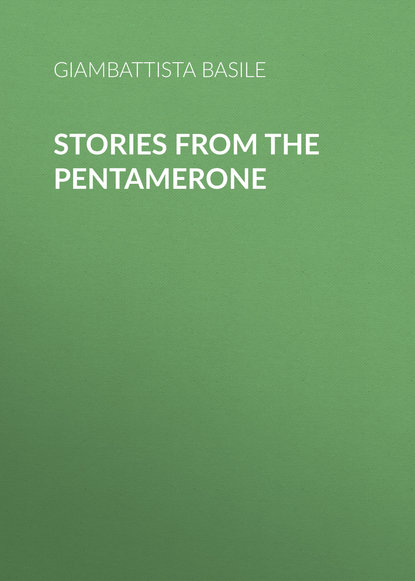 Giambattista Basile Stories from the Pentamerone giambattista basile stories from the pentamerone