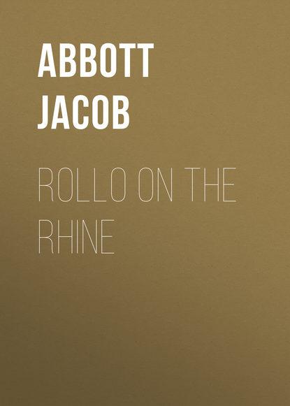 Abbott Jacob Rollo on the Rhine abbott jacob rollo in the woods