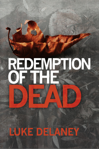 Luke Delaney Redemption of the Dead: A DI Sean Corrigan short story luke delaney di sean corrigan short story collection