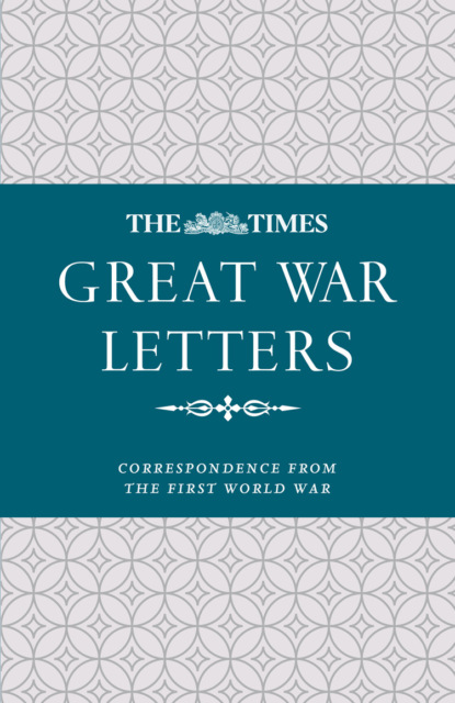sabaton the great war cd James Owen The Times Great War Letters: Correspondence during the First World War