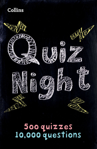 Collins Puzzles Collins Quiz Night: 10,000 original questions in 500 quizzes джон ллойд news quiz read all about it
