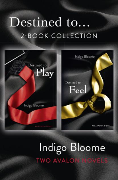 Фото - Indigo Bloome 'Destined to...' 2-Book Collection: Destined to Play, Destined to Feel bloome indigo destined to play