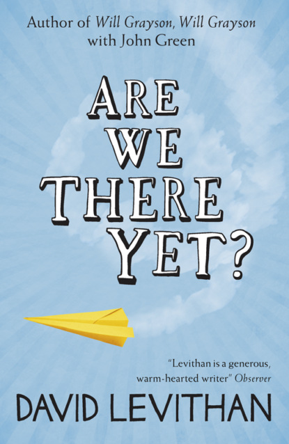 Фото - David Levithan Are We There Yet? david levithan will grayson will grayson