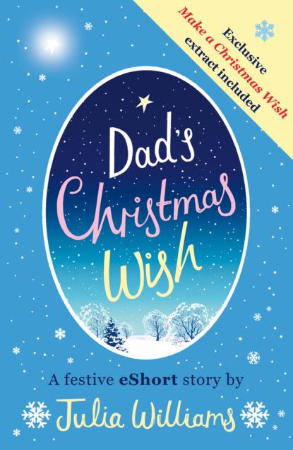 Julia Williams Dad's Christmas Wish свитшот print bar make a wish