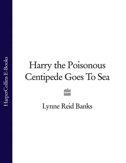 Фото - Lynne Banks Reid Harry the Poisonous Centipede Goes To Sea hoo pup 1