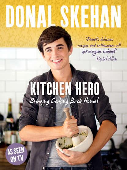 Donal Skehan Kitchen Hero donal skehan kitchen hero