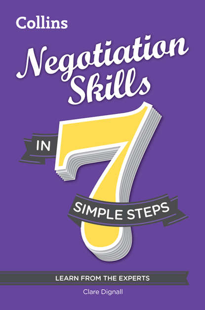 Clare Dignall Negotiation Skills in 7 simple steps negotiation skills in 7 simple steps