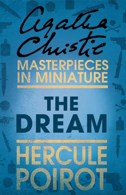 The Dream: A Hercule Poirot Short Story