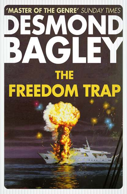 Desmond Bagley The Freedom Trap barrett eaton stannard the heroine