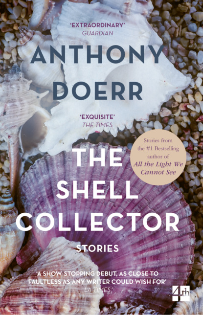 Фото - Anthony Doerr The Shell Collector sonja wimmer the word collector