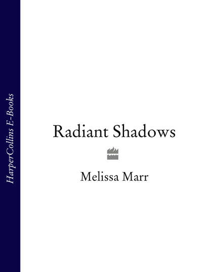 Melissa Marr Radiant Shadows melissa marr the arrivals