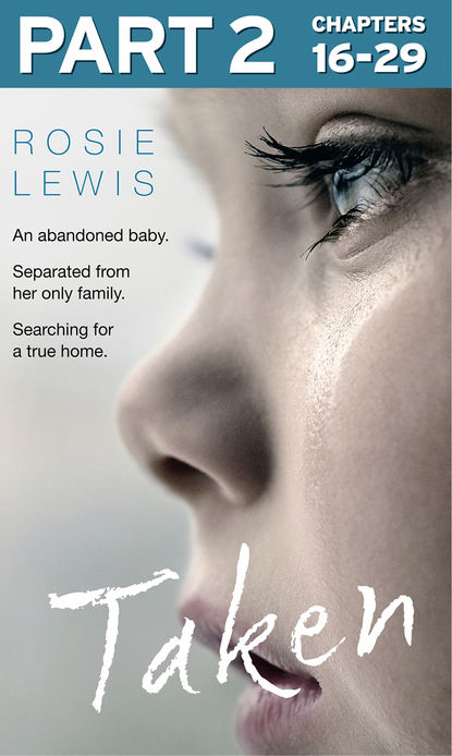 Rosie Lewis Taken: Part 2 of 3 rosie lewis broken a traumatised girl her troubled brother their shocking secret