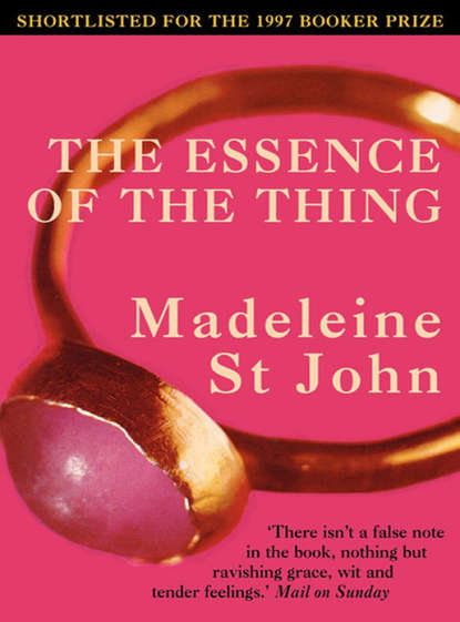 Madeleine John St. The Essence of the Thing madeleine john st the essence of the thing