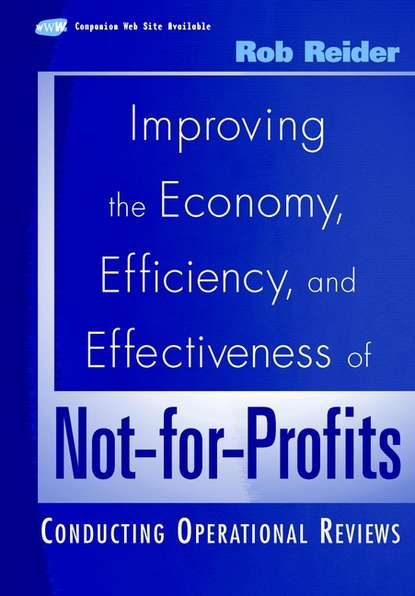 Rob Reider Improving the Economy, Efficiency, and Effectiveness of Not-for-Profits. Conducting Operational Reviews peter brinckerhoff c mission based marketing positioning your not for profit in an increasingly competitive world