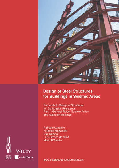 ECCS – European Convention for Constructional Steelwork Design of Steel Structures for Buildings in Seismic Areas. Eurocode 8: Design of Structures for Earthquake Resistance. Part 1: General Rules, Seismic Action and Rules for Buildings недорого