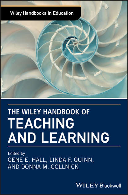 Donna Gollnick M. The Wiley Handbook of Teaching and Learning jamie mcquiggan mobile learning a handbook for developers educators and learners
