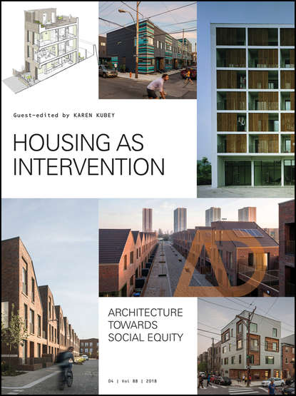 Karen Kubey Housing as Intervention. Architecture towards social equity studio downie architects