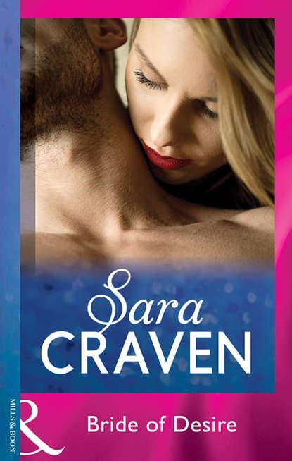Sara Craven Bride Of Desire sara craven innocent on her wedding night