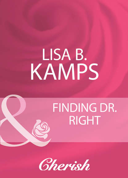 Lisa Kamps B. Finding Dr. Right catherine sanders m surviving grief and learning to live again