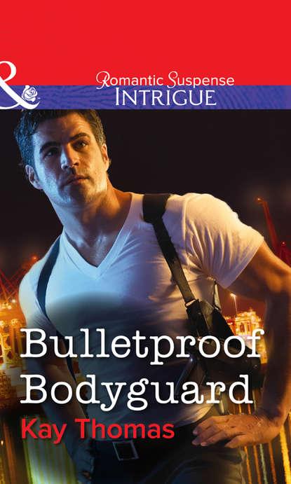 Kay Thomas Bulletproof Bodyguard