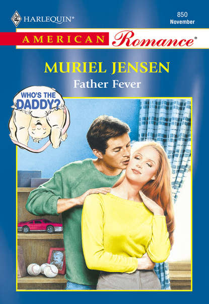 Muriel Jensen Father Fever