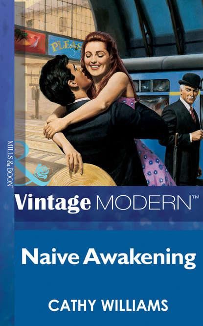 Кэтти Уильямс Naive Awakening eva leigh counting on a countess