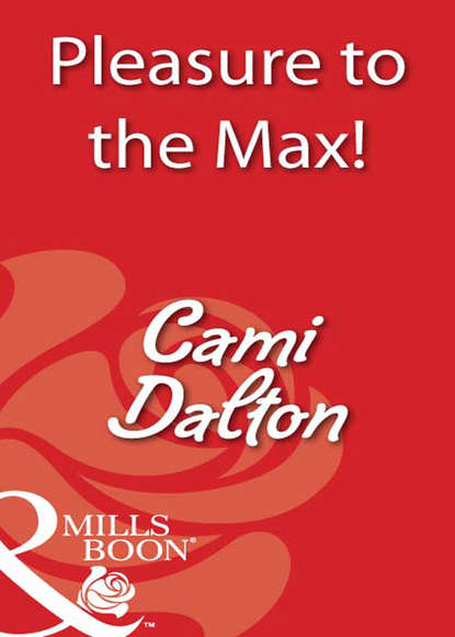 Cami Dalton Pleasure To The Max! cami dalton pleasure to the max