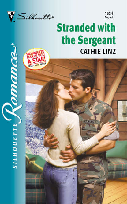 Cathie Linz Stranded With The Sergeant cathie linz the marine meets his match