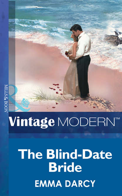 Emma Darcy The Blind-Date Bride emma darcy the blind date bride
