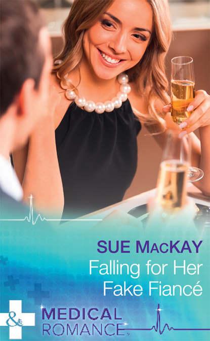 Sue MacKay Falling For Her Fake Fiancé недорого
